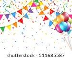 celebration design with flag ... | Shutterstock .eps vector #511685587