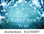 new year decoration closeup on... | Shutterstock . vector #511734397