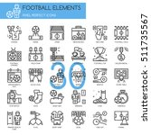 football elements   thin line... | Shutterstock .eps vector #511735567