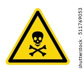 warning toxic material sing ... | Shutterstock .eps vector #511769053