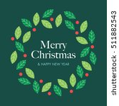 christmas card with wreath... | Shutterstock .eps vector #511882543