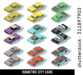 isometric city cars icons in... | Shutterstock . vector #511897903