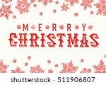 merry christmas vintage...   Shutterstock .eps vector #511906807