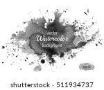black ink stain. abstract... | Shutterstock .eps vector #511934737