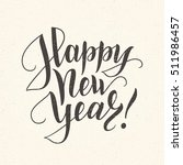 happy new year card. lettering... | Shutterstock .eps vector #511986457