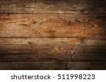 old natural wooden shabby... | Shutterstock . vector #511998223