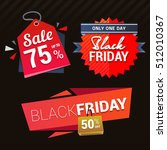 vector black friday sale signs... | Shutterstock .eps vector #512010367