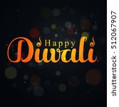 happy diwali text design.... | Shutterstock .eps vector #512067907