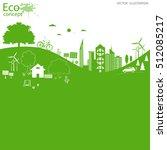 environmentally friendly world. ... | Shutterstock .eps vector #512085217
