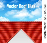house roof tile poster with red ... | Shutterstock .eps vector #512128753