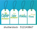 set of cyber monday labels on a ... | Shutterstock .eps vector #512143867
