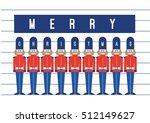 christmas nutcracker  christmas ... | Shutterstock .eps vector #512149627