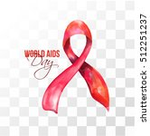 vector illustration. world aids ... | Shutterstock .eps vector #512251237