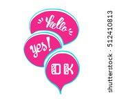 vector set of comic speech... | Shutterstock .eps vector #512410813
