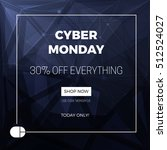 cyber monday concept design for ... | Shutterstock .eps vector #512524027