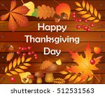 happy thanksgiving day logotype ... | Shutterstock .eps vector #512531563
