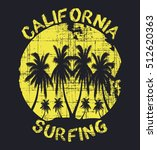 california surfing  typography  ... | Shutterstock .eps vector #512620363