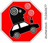 stop driving while high.... | Shutterstock . vector #512663677