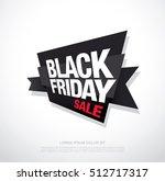black friday sale banner. black ...   Shutterstock .eps vector #512717317