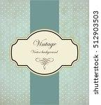 vintage frame vector background | Shutterstock .eps vector #512903503