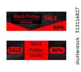 black friday sale inscription... | Shutterstock .eps vector #513116827