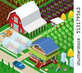 isometric rural farm... | Shutterstock .eps vector #513179563