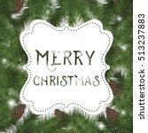 merry christmas vector card | Shutterstock .eps vector #513237883