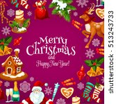 christmas and new year card of... | Shutterstock .eps vector #513243733