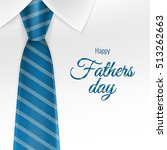 happy father s day. eps 10... | Shutterstock .eps vector #513262663