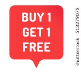 buy 1 get 1 free. red badge ... | Shutterstock .eps vector #513279073