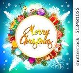 christmas. merry christmas. | Shutterstock .eps vector #513481033