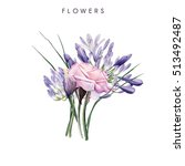 bouquet of flowers  watercolor  ... | Shutterstock . vector #513492487