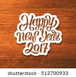 happy new year 2017 greeting...   Shutterstock .eps vector #513700933