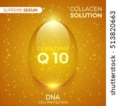 coenzyme q10. collagen solution.... | Shutterstock .eps vector #513820663