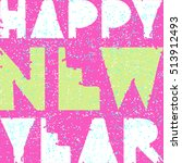 vector hipster new year and...   Shutterstock .eps vector #513912493