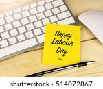 Happy Labour Day On Sticky Not...