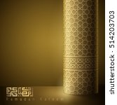 ramadan kareem greeting gold... | Shutterstock .eps vector #514203703
