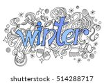 winter hand lettering and... | Shutterstock . vector #514288717