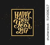 happy new year 2017 golden... | Shutterstock .eps vector #514308217