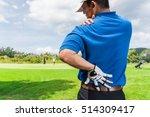 golfer back and shoulder pain... | Shutterstock . vector #514309417