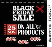 black friday  big sale ... | Shutterstock .eps vector #514362247