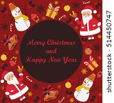 christmas card with cute santa  ... | Shutterstock .eps vector #514450747