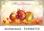christmas card with a ball in a ... | Shutterstock .eps vector #514466713