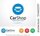 car shop logo template design... | Shutterstock .eps vector #514602397
