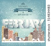 february month winter cityscape.... | Shutterstock .eps vector #514834483