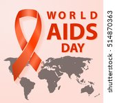 1st december world aids day... | Shutterstock .eps vector #514870363