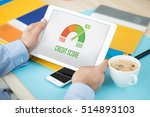 credit score concept on screen | Shutterstock . vector #514893103