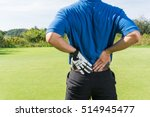 golfer back pain during a game  ... | Shutterstock . vector #514945477