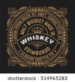 old  label design for whiskey... | Shutterstock .eps vector #514965283