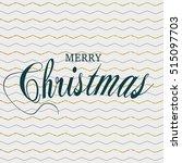 merry christmas vector pattern... | Shutterstock .eps vector #515097703